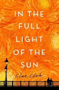 In the Full Light of the Sun - Clare Clark
