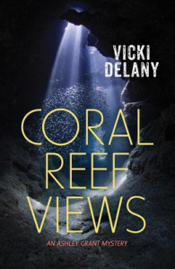"""Coral Reef Views"" - Vicki Delany"