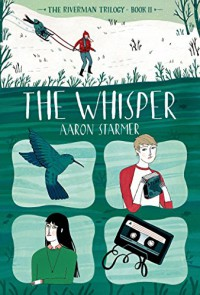 The Whisper (The Riverman Trilogy) - Aaron Starmer