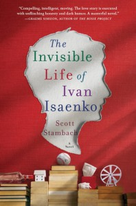The Invisible Life of Ivan Isaenko - Scott Stambach