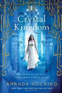 Crystal Kingdom (The Kanin Chronicles) - Amanda Hocking