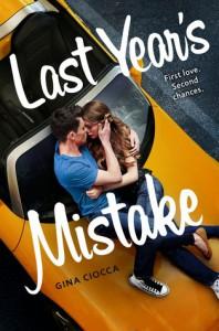 Last Year's Mistake - Gina Ciocca, Stephanie Bentley