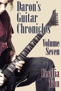 Daron's Guitar Chronicles: Volume Seven - Cecilia Tan