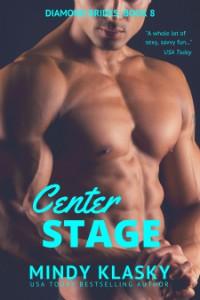 Center Stage - Mindy Klasky