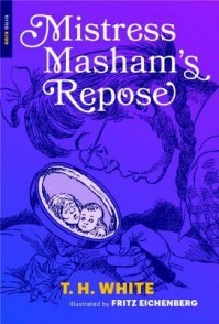 Mistress Masham's Repose (New York Review Children's Collection) - T.H. White, Fritz Eichenberg