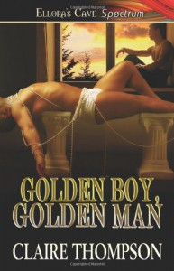 Golden Boy, Golden Man - Claire Thompson