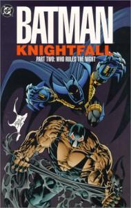 Batman: Knightfall, Vol. 2: Who Rules the Night - Doug Moench, Chuck Dixon, Alan Grant, Jim Aparo, Norm Breyfogle, Graham Nolan, Jim Balent