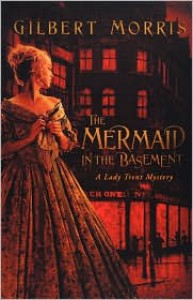 The Mermaid in the Basement - Gilbert Morris