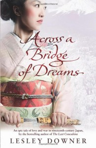 Across a Bridge of Dreams - Lesley Downer