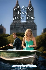 A Long Way from You - Gwendolyn Heasley