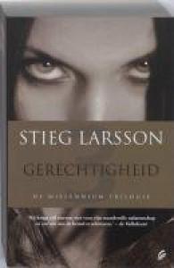 Gerechtigheid - Stieg Larsson