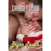 Chance of Snow - Brynn Paulin