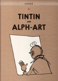 Tintin and Alph-Art - Hergé