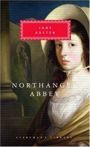 Northanger Abbey (Everyman's Library, #109) - Claudia L. Johnson, Jane Austen