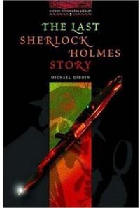 The Last Sherlock Holmes Story - Michael Dibdin