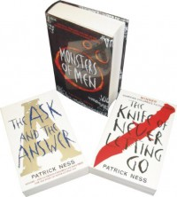 Chaos Walking: A Trilogy - Patrick Ness