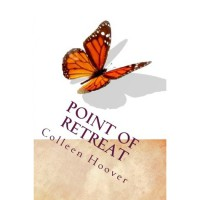 Point of Retreat (Slammed, #2) - Colleen Hoover