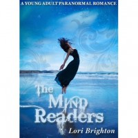 The Mind Readers (The Mind Readers, #1) - Lori Brighton