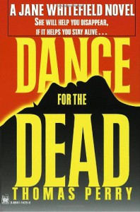 Dance for the Dead , A Jane Whitefield Novel - Thomas Perry