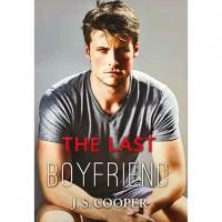 The Last Boyfriend - J.S. Cooper