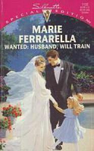 Wanted: Husband, Will Train - Marie Ferrarella