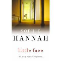 Little Face  - Sophie Hannah