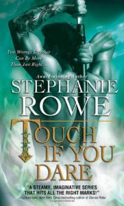 Touch If You Dare - Stephanie Rowe