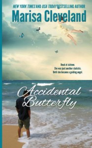 Accidental Butterfly: A Guiding Angel Novel - Marisa Cleveland