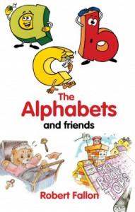 The Alphabets and Friends - Robert Fallon