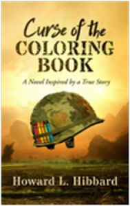 Curse of the Coloring Book: A Novel Inspired by a True Story - Howard L. Hibbard