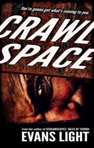 Crawlspace - Evans Light