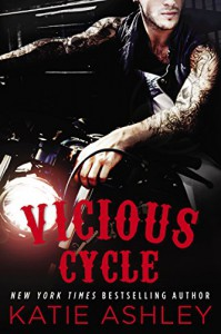 Vicious Cycle (A Vicious Cycle Novel) - Katie Ashley