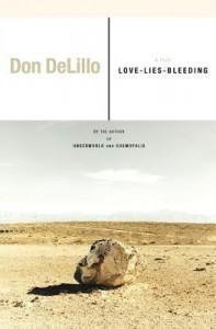 Love-Lies-Bleeding - Don DeLillo