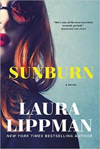 Sunburn: A Novel - Laura Lippman