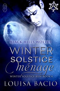 Winter Solstice Menage (Winter Solstice Run) (Black Hills Wolves Book 34) - Louisa Bacio