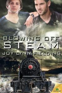 Blowing Off Steam - Joy Lynn Fielding