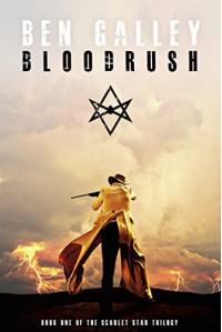 Bloodrush (The Scarlet Star Trilogy Book 1) - Ben Galley
