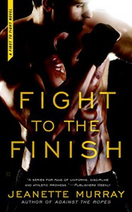 Fight to the Finish: First to Fight - Jeanette Murray