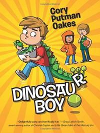 Dinosaur Boy - Cory Putman Oakes
