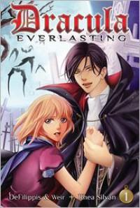 Dracula Everlasting 1 - Nunzio DeFilippis,  Christina Weir,  Rhea Silvan (Illustrator)
