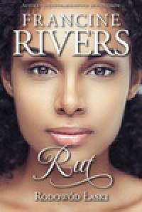 Rodowód Łaski: Rut - Francine Rivers