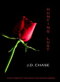 Hunting Lust - J.D. Chase