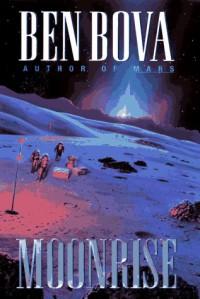 Moonrise - Ben Bova