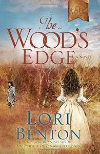 The Wood's Edge: A Novel (The Pathfinders) - Lori Benton