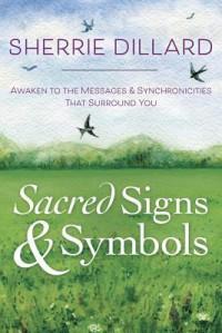 Sacred Signs & Symbols  - Sherrie Dillard