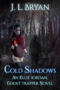 Cold Shadows - J.L. Bryan