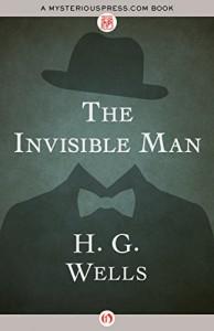 The Invisible Man (Signet Classics) - Scott Westerfeld, W. Warren Wagar, H.G. Wells