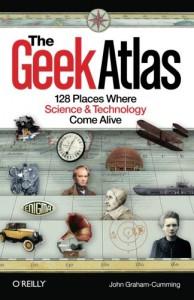 The Geek Atlas - John Graham-Cumming