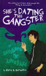 She's Dating the Gangster - Bianca B. Bernardino