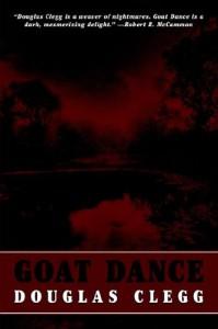Goat Dance - Douglas Clegg